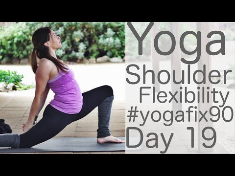 Yoga for shoulder flexibility Day 19 Yoga Fix 90 with Lesley Fightmaster