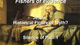 Video: Jesus the Myth is found in Apostle Paul's letters - Fishers Evidence