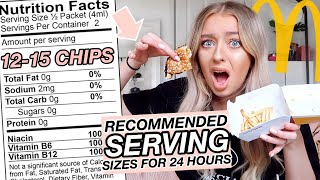 I Ate ONLY The RECOMMENDED SERVING SIZES Of Food for 24 HOURS!