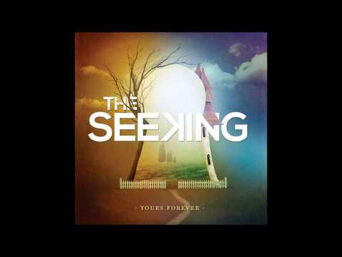 The Seeking - Only A Moment [NEW 2012]