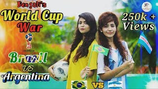 Bengali's World Cup War || Brazil VS Argentina || Bangla funny video 2018 || Electrons TV