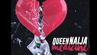 Queen Medicine New Single Official Audio