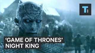 "The Night King on ""Game of Thrones"" explained"