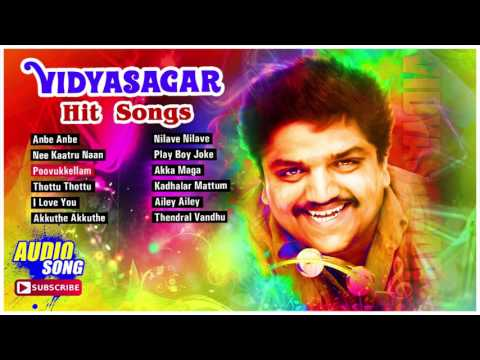 Vidyasagar Tamil Hit Songs   Audio Jukebox   Evergreen Hits of Vidyasagar   Music Master