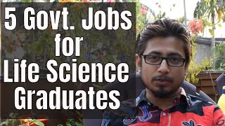 5 Best Government jobs after life science graduation in India