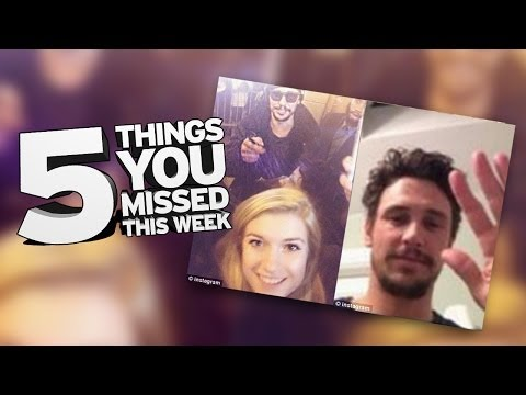 Is James Franco A Perv? 5 Things You Missed This Week video