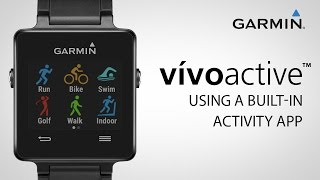 Garmin vívoactive: Using a Built-in Activity App