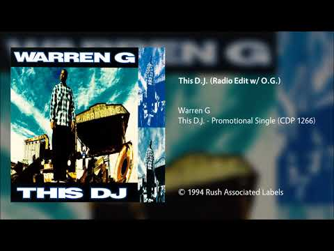 Warren G - This D.J. (Radio Edit w/ O.G.)