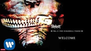 Watch Slipknot Welcome video
