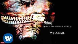 Slipknot - Welcome