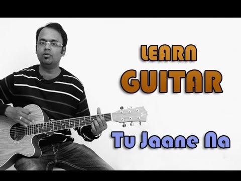 Tu Jaane Na Guitar Lesson - Ajab Prem Ki Ghazab Kahani - Atif Aslam video