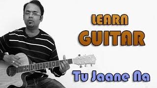 download lagu Tu Jaane Na Guitar Lesson - Ajab Prem Ki gratis