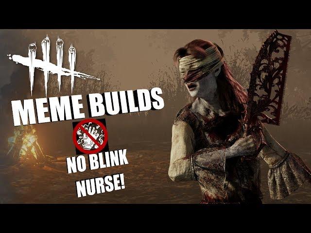 NO BLINK NURSE! | Dead By Daylight MEME PERK BUILDS thumbnail