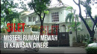 Download Song SILET - Misteri Rumah Mewah Di Kawasan Cinere [23 April 2019] Free StafaMp3