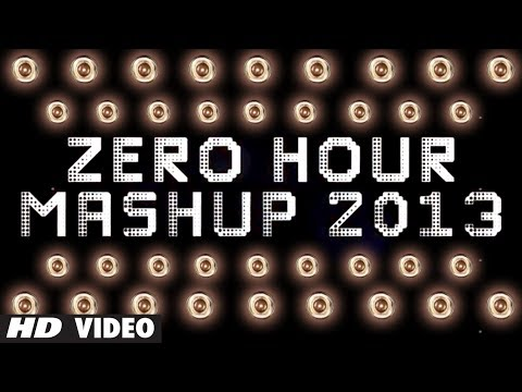 Zero Hour Mashup 2013 Full Song | Best Of Bollywood video