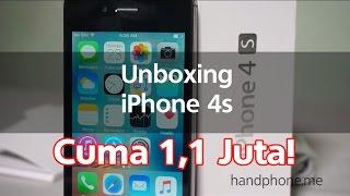 iPhone 4s 1,1 juta | Unboxing & FI Review Indonesia