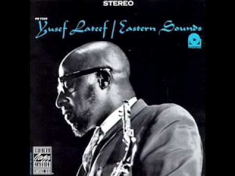 Yusef Lateef – Love Theme From Spartacus