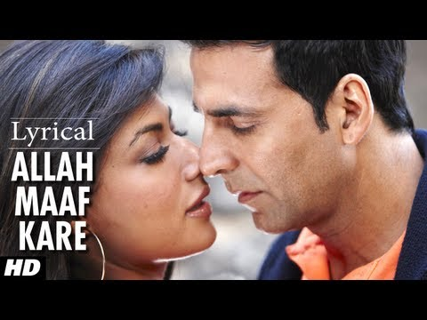 Allah Maaf Kare Full Song With Lyrics | Desi Boyz | Akshay Kumar...