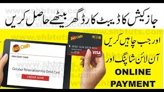 How to Oder Online JazzCash Visa Debit Card