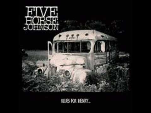Five Horse Johnson - Odella
