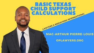 Basic Texas Child Support Calculations