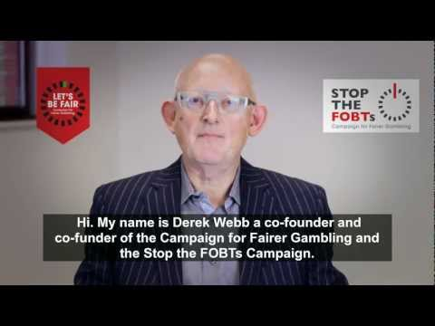 Stop The FOBTs Campaign - Derek Webb