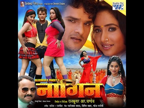 Bhojpuri Super Hit Movie 2015 - नागिन | Nagin - Bhojpuri Full Film | Khesari Lal Yadav, Monalisa