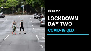 Greater Brisbane enters its second day of lockdown | ABC News