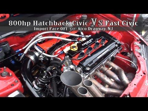 800hp Hatchback Civic Vs Fast Civic