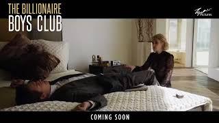 BILLIONAIRE BOYS CLUB (2018) Official Trailer