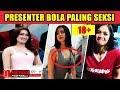 Presenter Bola Paling Seksi Dan Cantik Di Liga Indonesia