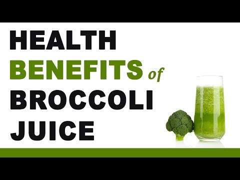 Broccoli Juice Health Benefits