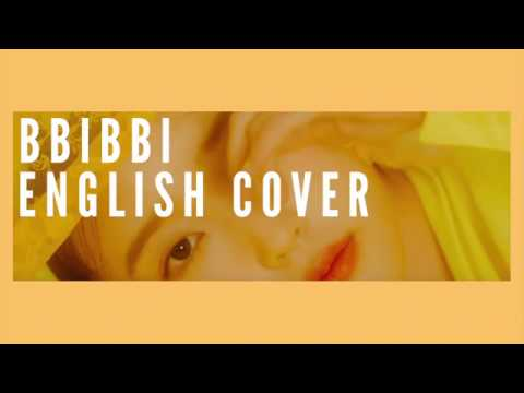 [ENGLISH COVER] BBIBBI - IU (아이유)