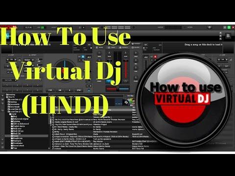 How To Use Virtual Dj (HINDI)