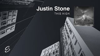 Justin Stone - This High (Prod. AKT Aktion)