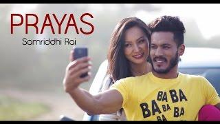 Prayas - Samriddhi Rai feat. Rohit John Chhetri - Official Music Video  from Samriddhi Rai