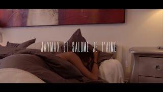 Jaymax & Salomé Je T'aime - Instagram Bloqué (Clip officiel)