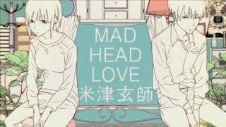Kenshi Yonezu Mad Head Love Sub Español