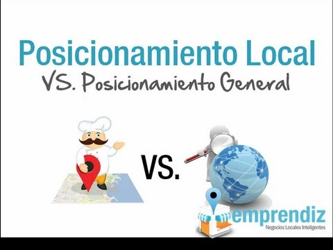Posicionamiento Local VS. Posicionamiento General