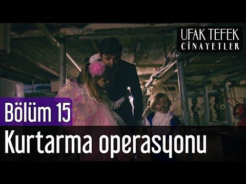 Ufak Tefek Cinayetler 15. Bölüm - Kurtarma Operasyonu