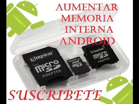 Aumentar Memoria interna Sin Particionar SD /// Cualquier Android!!!