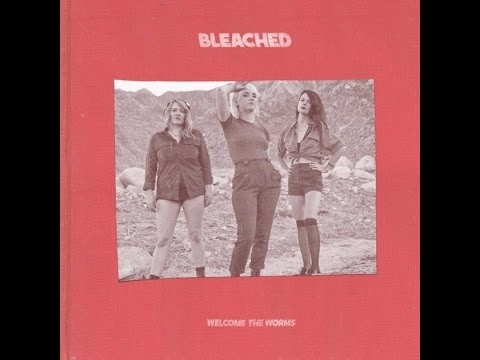Bleached - Trying To Lose Myself Again