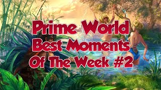Prime World - Best moments in the week #2 [Sans un mot]