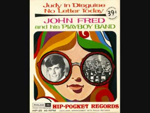 John Fred And His Playboy Band - Judy In Disguise With Glasses