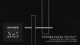 FUTURE FACES - Embraces (audio)