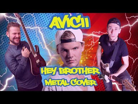 AVICII - Hey Brother METAL COVER