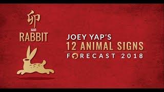2018 Animal Sign Forecast: RABBIT [Joey Yap]