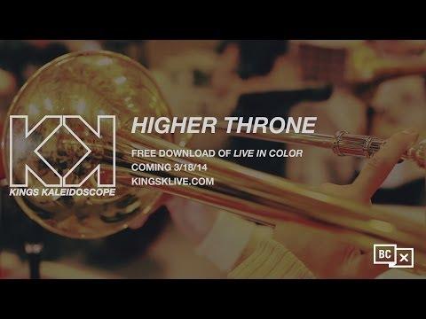 Kings Kaleidoscope - Higher Throne