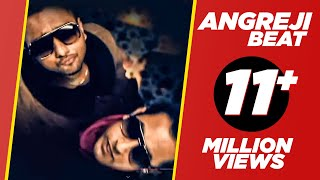 Watch Honey Singh Angreji Beat video