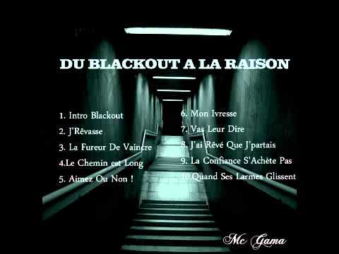 Mc Gama - Du Blackout A La Raison [net-tape Integrale] video
